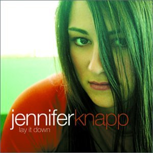 Jennifer Knapp - A Little More Lyrics - Zortam Music