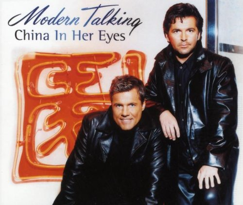 Modern Talking - China in Her Eyes - Zortam Music
