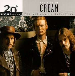 Cream - 20th Century Masters - the Millennium Collection: the Best of Cream - Zortam Music