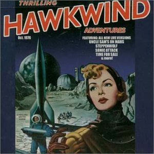 Thrilling Hawkwind Adventures