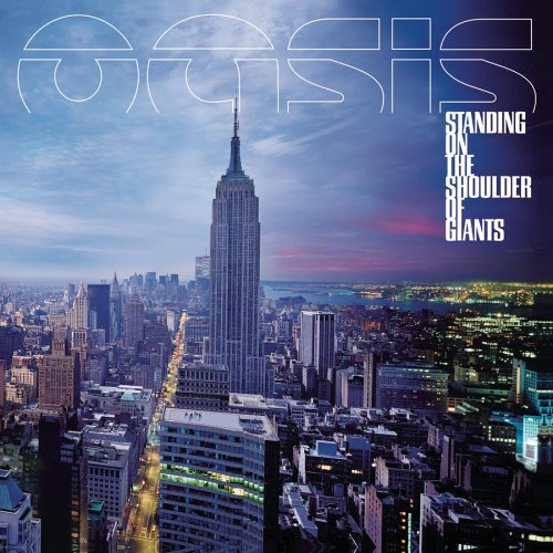 Oasis - Standing on the Shoulders of Giants - Zortam Music