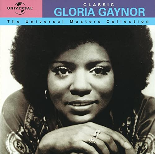 The Universal Masters Collection: Classic Gloria Gaynor