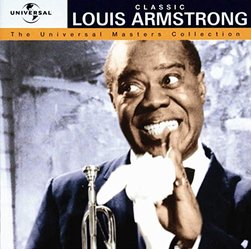 The Universal Masters Collection: Classic Louis Armstrong