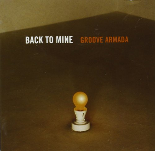 Back to Mine: Groove Armada