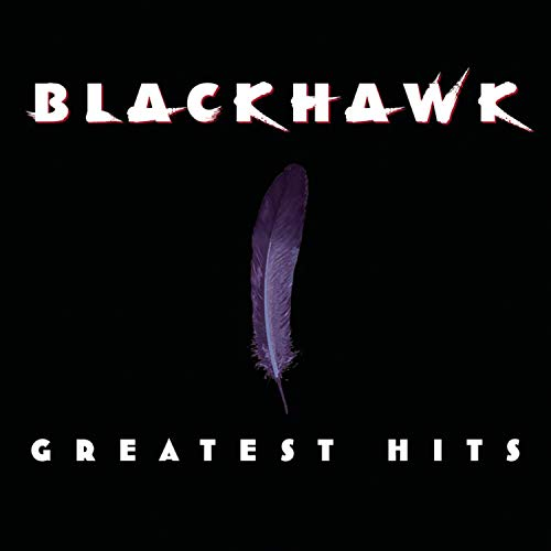 BLACKHAWK - Blackhawk - Greatest Hits - Zortam Music