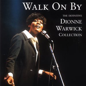 Dionne Warwick - Walk on By: Definitive Collection - Zortam Music