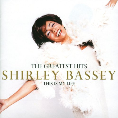 Shirley Bassey - The Greatest Hits-This is my life - Zortam Music