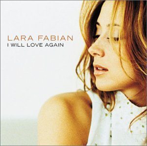 Lara Fabian - I Will Love Again - Zortam Music