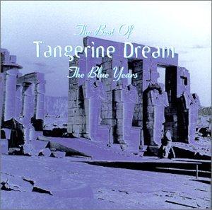 Tangerine Dream - The Best Of Tangerine Dream - Zortam Music