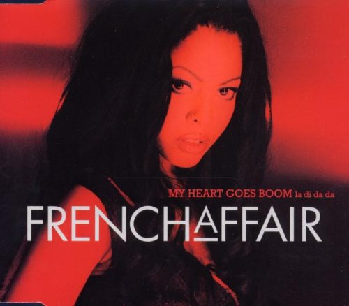 French Affair - My Heart Goes Boom (Ladidada) - Zortam Music