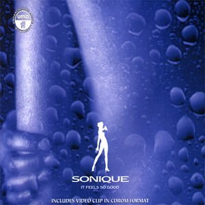 Sonique - It Feels So Good (Single) - Zortam Music