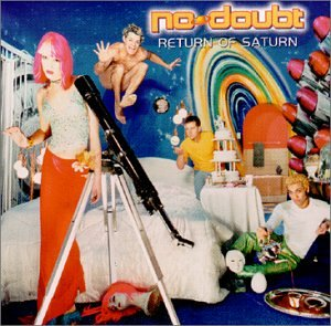 No Doubt - Return Of The Saturn - Zortam Music