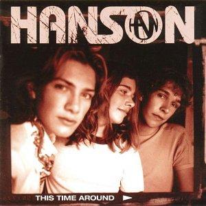 Hanson - This Time Around - Zortam Music