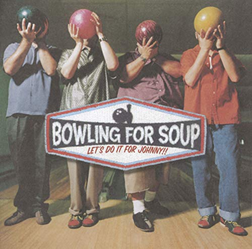 BOWLING FOR SOUP - Let