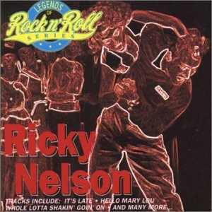 Ricky Nelson - Legends Of Rock & Roll - Zortam Music
