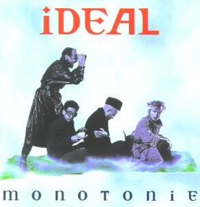 Ideal - Monotonie - Zortam Music