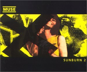 Muse - Sunburn 2 - Zortam Music