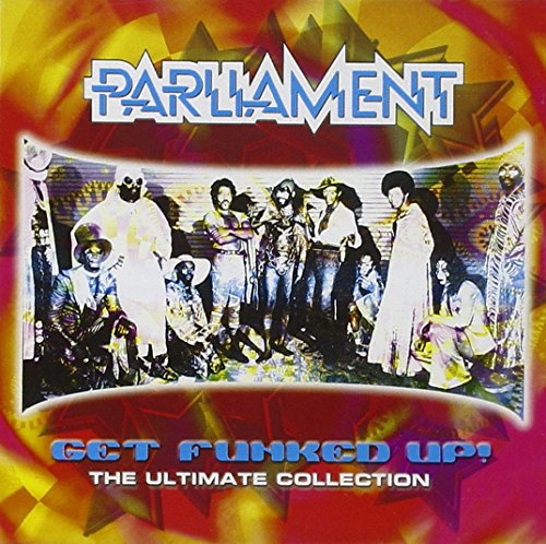 PARLIAMENT - Get Funked Up - Zortam Music