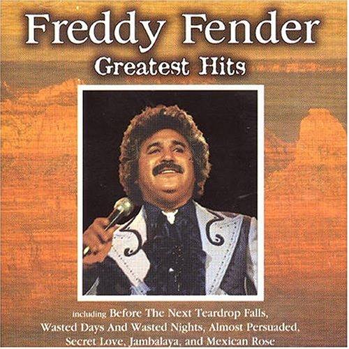 Freddy Fender - Freddy Fender Greatest Hits - Zortam Music