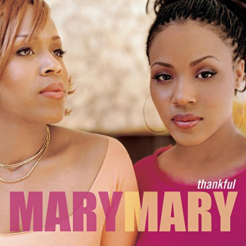 Mary Mary - Thankful - Zortam Music