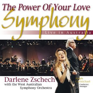 Darlene Zschech - The Power of Your Love Symphony: Live in Australia - Zortam Music