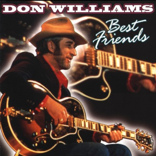 DON WILLIAMS - Best Friends - Zortam Music