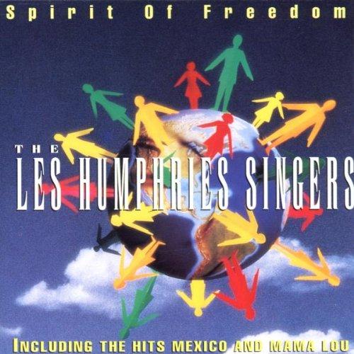 Les Humphries Singers - Spirit of Freedom - Zortam Music