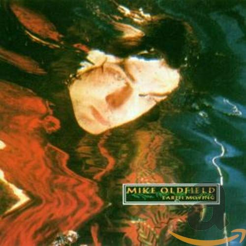 Mike Oldfield - Earth Moving - Zortam Music