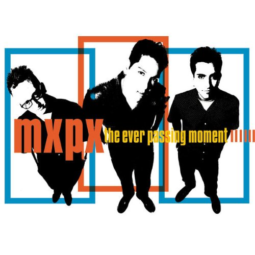 MxPx - The Ever Passing Moment (RETAI - Zortam Music