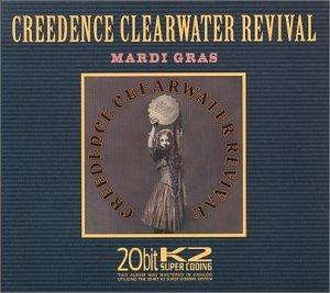 Creedence Clearwater Revival - Mardi Gras - Zortam Music