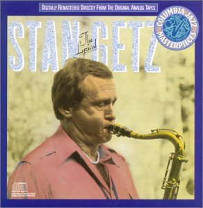The Lyrical Stan Getz