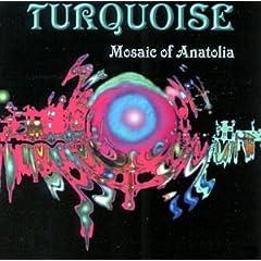 Turquoise: Mosaic of Anatolia