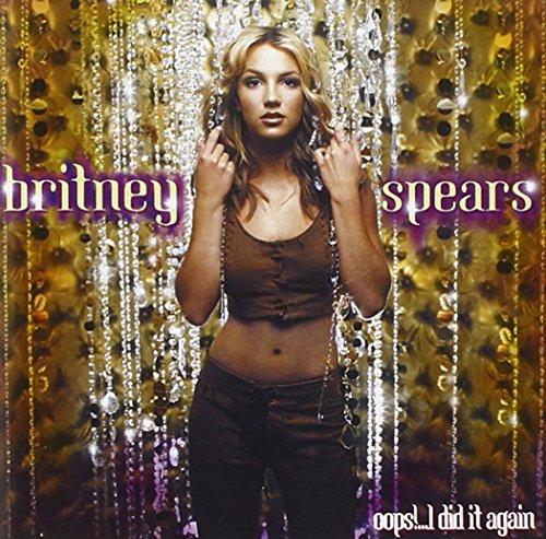 Britney Spears - Oops I Did It Again + 3 - Zortam Music