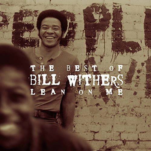 Bill Withers - The Best Of Bill Withers: Lean On Me - Zortam Music