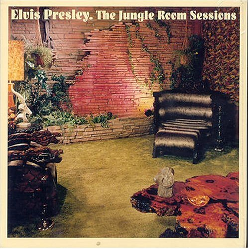 Elvis Presley - The Jungle Room Sessions - Zortam Music