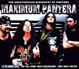 Maximum Audio Biography: Pantera