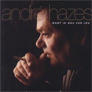 Andre Hazes - Want Ik Hou Van Jou - Zortam Music
