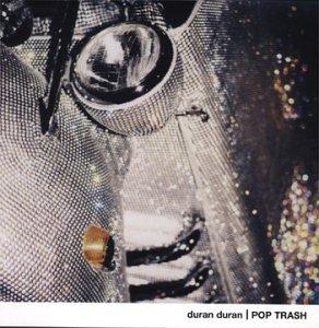 Duran Duran - Pop Trash - Zortam Music