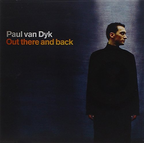 Paul Van Dyk - Out There And Back (CD 1) - Zortam Music