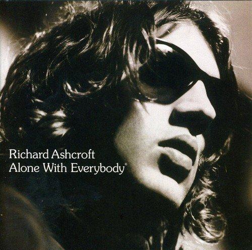Richard Ashcroft - Alone with Everybody - Zortam Music