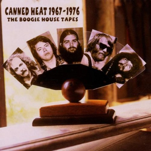 Canned Heat - Canned Heat 1967-1976: The Boogie House Tapes - Zortam Music