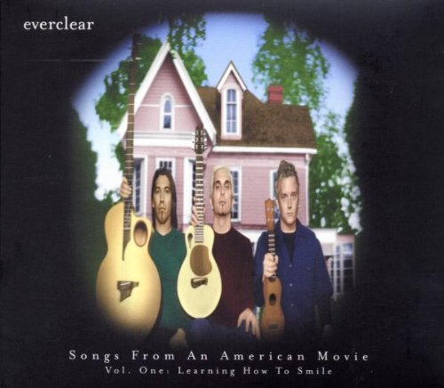 Everclear - Songs From An American Movie, Vol. 1  Learning How To Smile - Lyrics2You