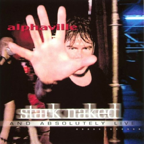 Alphaville - Stark Naked and Absolutely Live - Zortam Music