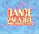 DANCE PARADISE?PWL PERFECT HITS