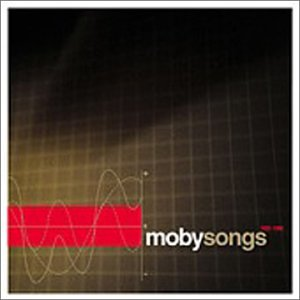 Mobysongs (1993-1998)