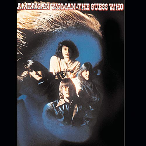 The Guess Who - American Woman Lyrics - Zortam Music