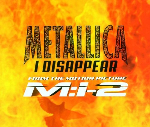 Metallica - I Disappear - Zortam Music