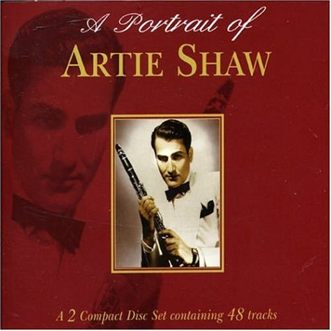 A Portrait of Artie Shaw