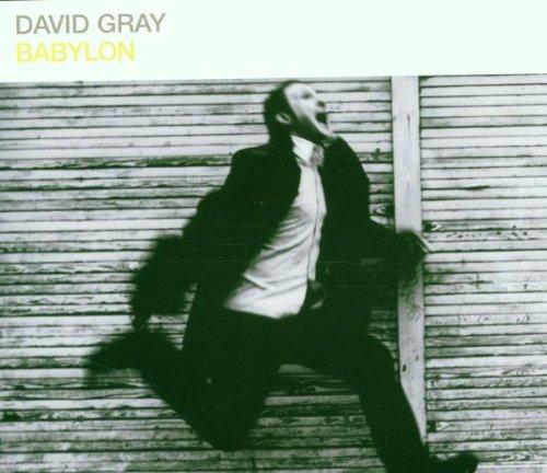 David Gray - Babylon - Lyrics2You