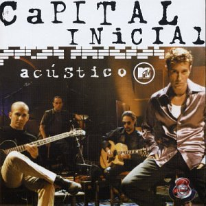 Capital Inicial - Acustico MTV - Zortam Music